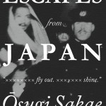 MY ESCAPES from JAPAN by Ōsugi Sakae