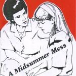 A Midsummer Mess