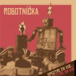 Robotnicka – Spectre En Vue… CD