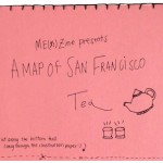 A Map of San Francisco Tea – Not Just Tea Bags