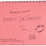 A Map of San Francisco Tea – Not Just Tea Bags