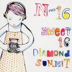 N-16 – sweet 16 diamond summit CD