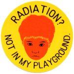 RADIATION? NOT IN MY PLAYGROUND ステッカー