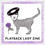 PLAYBACK LADY ZINE (English ver.)