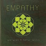 EMPATHY – We Want a Better World CD
