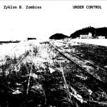 Zyklon B. Zombies – Under Control CD-R