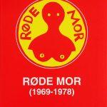 Røde Mor '1969-1978'