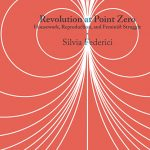 Revolution at Point Zero: Housework, Reproduction, and Feminist Struggle, Second Edition