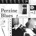 Perzine Blues Syndrome vol.1