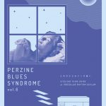 Perzine Blues Syndrome vol.6